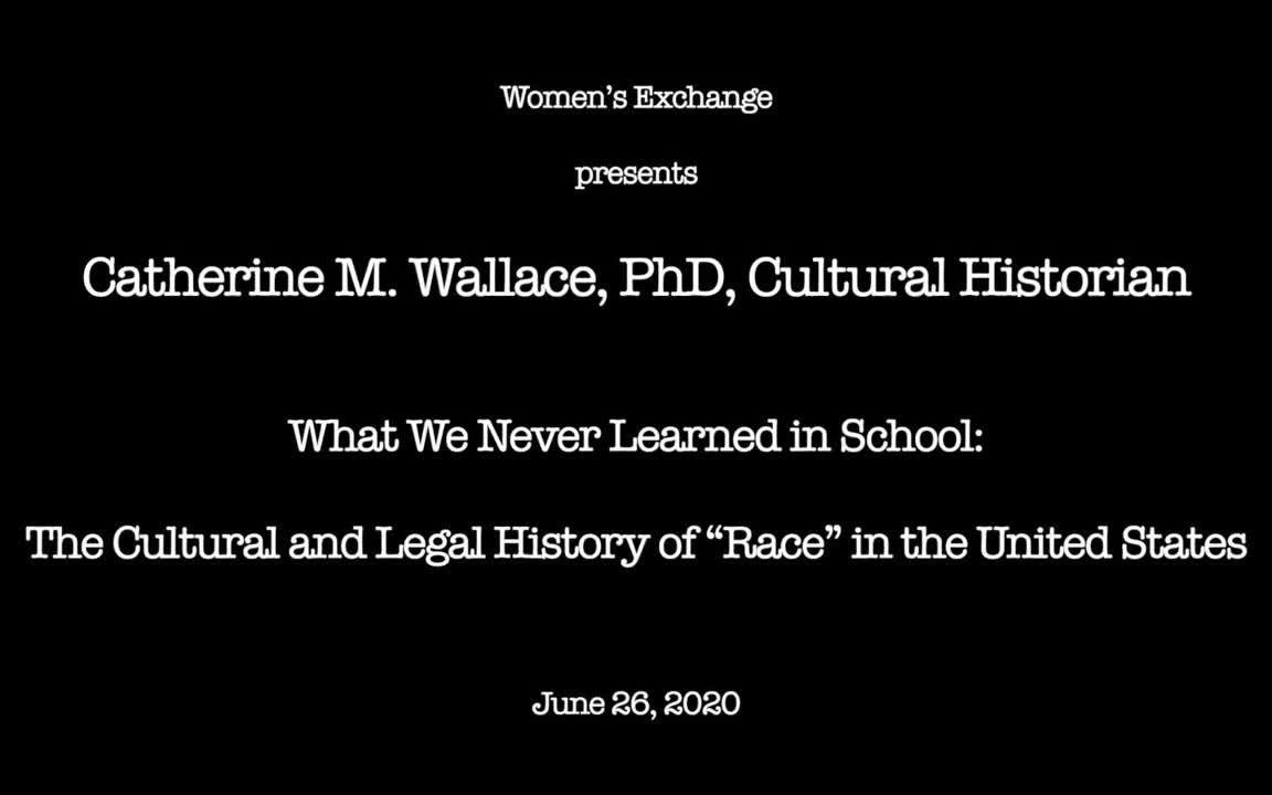 Cate Wallace - History of Race in US 2020-06-26(1)